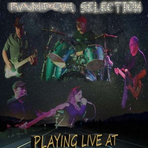 Random Selection - Cover Band / Classic Rock Band in Lindsay, Ontario