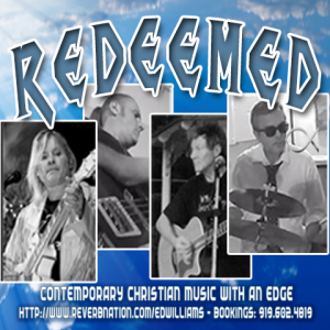 Redeemed - Christian Band / Guitarist in Raleigh, North Carolina