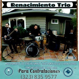 Renacimiento Trio - Latin Band in Los Angeles, California