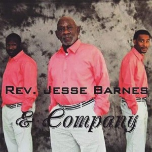 Rev. Jesse Barnes & Company - Gospel Music Group in Knoxville, Tennessee