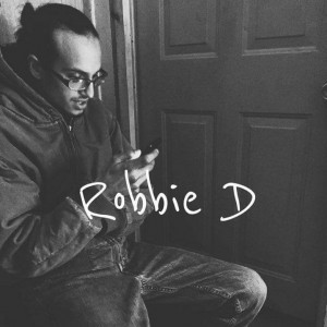 RobbyD - Hip Hop Artist in Reading, Pennsylvania