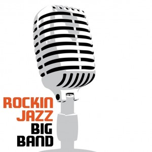 Rockin Jazz Big Band - Big Band in San Diego, California