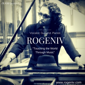 Rogeniv - Singing Guitarist / Pop Singer in Sacramento, California