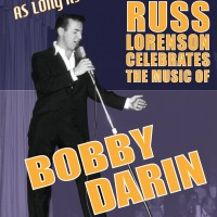 Russ Lorenson - Celebrating Bobby Darin - Crooner / Oldies Tribute Show in San Francisco, California