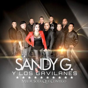 Sandy G y Los Gavilanes - Latin Band in Houston, Texas