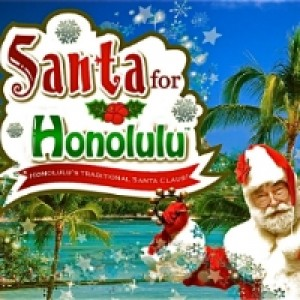 Santa for Honolulu - Santa Claus in Honolulu, Hawaii