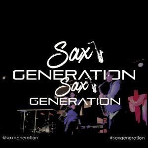 Sax Generation