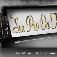 Sax Pro On the Go! - Saxophone Player in Duarte, California