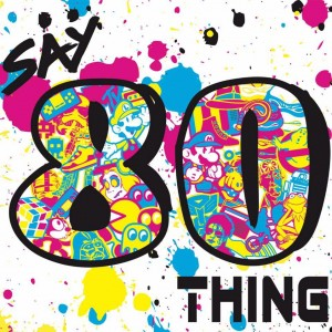 Say 80thing - 1980s Era Entertainment in Totowa, New Jersey