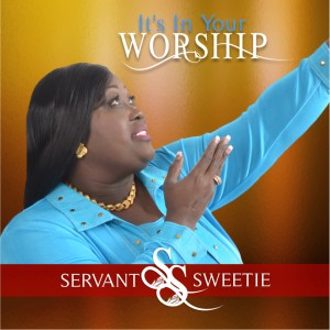Servant Sweetie /It's Yes! - Gospel Singer in Orlando, Florida