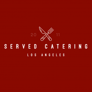 Served Catering - Caterer in Los Angeles, California