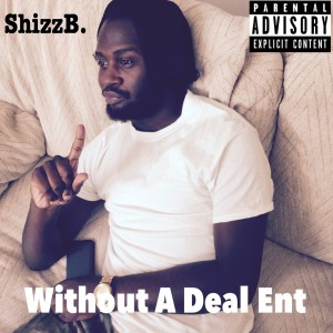 ShizzB - Rapper in Philadelphia, Pennsylvania