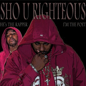 Sho U Righteousness - Gospel Music Group / Gospel Singer in Cleveland, Ohio