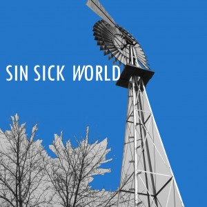 Sin Sick World - Alternative Band in Grand Rapids, Michigan