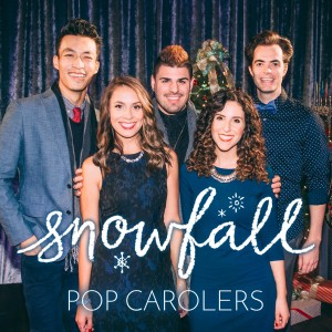 Snowfall Pop Carolers - Christmas Carolers / A Cappella Group in Los Angeles, California