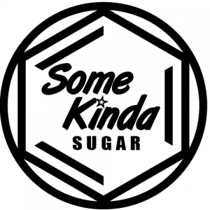 Some Kinda Sugar