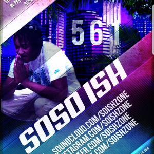SoSo Ish - Hip Hop Artist in Orlando, Florida