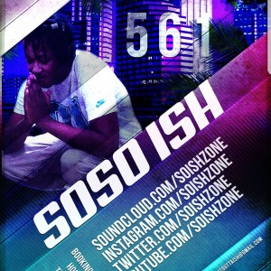SoSo Ish - Hip Hop Artist in West Palm Beach, Florida