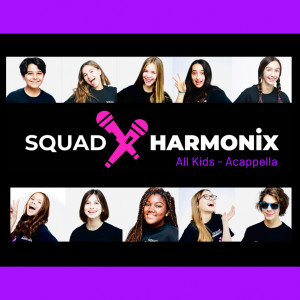 Squad Harmonix - A Cappella Group / Choir in Santa Monica, California