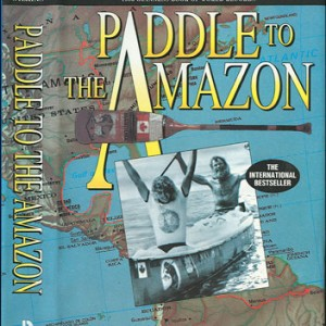 Paddle to the Amazon - Motivational Speaker in Springfield, Missouri