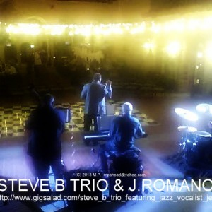 Steve B Trio Featuring Jazz Vocalist Jerry Romano - Jazz Band / Wedding Musicians in San Pedro, California