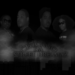 StreetDreamaz - Hip Hop Group in Chicago, Illinois