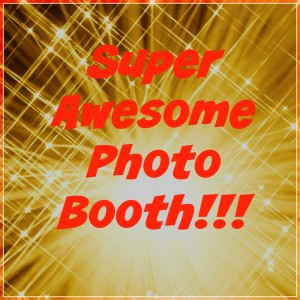 Super Awesome Photo booth