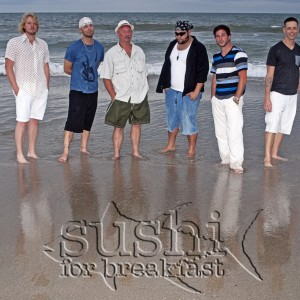 Sushi for Breakfast - Cover Band in Myrtle Beach, South Carolina