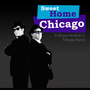 Sweet Home Chicago - Blues Brothers Tribute in Ottawa, Ontario