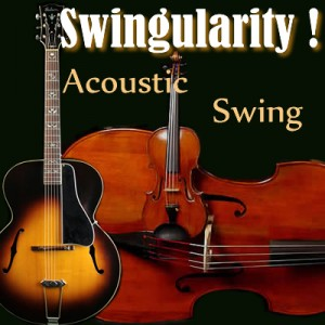 Swingularity! - Acoustic Band in Oakland, California