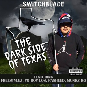 Switchblade - Hip Hop Artist in Robstown, Texas