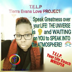 T.E.L.P (Tierra Evans Love Project!) - Motivational Speaker in Jackson, Tennessee