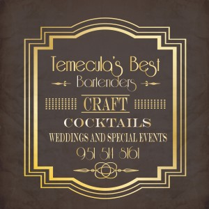 Temecula's Best Bartenders - Bartender / Wedding Services in Temecula, California