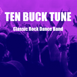 Ten Buck Tune - Classic Rock Band in Las Vegas, Nevada