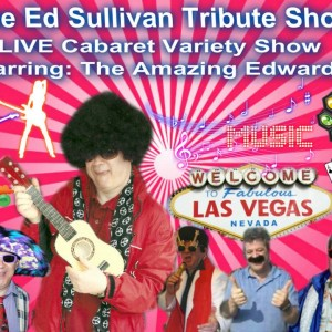 The Amazing Edwardo - Neil Diamond Tribute / Ed Sullivan Impersonator in Toronto, Ontario