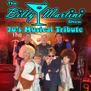 The Billy Martini Show 70's Musical Tribute - Cover Band / Dance Band in Martinez, California