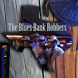 The Blues Bank Robbers - Americana Band in Austin, Texas