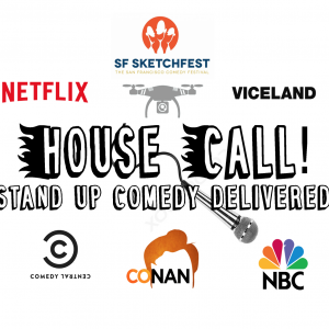 House Call!: Stand Up Comedy Delivered - Stand-Up Comedian in Oakland, California