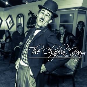 The Chaplin Guy - Jason Allin - Charlie Chaplin Impersonator in Toronto, Ontario