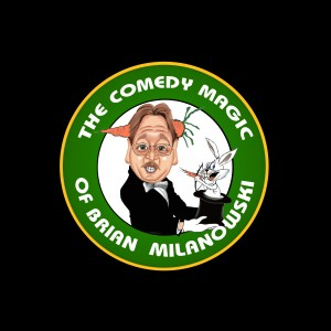 The Comedy Magic of Brian Milanowski - Comedy Magician / Children's Party Magician in Reedsville, Wisconsin