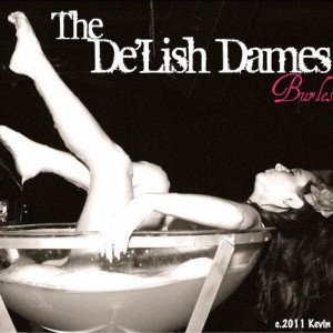 The De'Lish Dames! - Burlesque Entertainment in Los Angeles, California