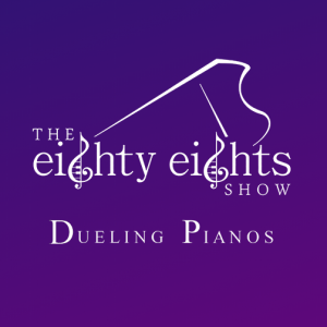 The Eighty Eights Show Dueling Pianos