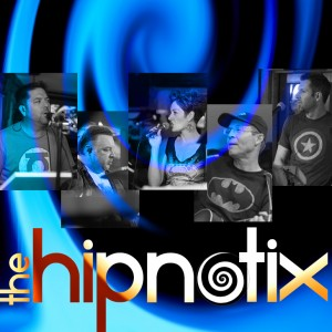 The Hipnotix - Cover Band / Dance Band in Mesa, Arizona