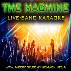 The Machine (Live-Band Karaoke) - Karaoke Band in San Antonio, Texas