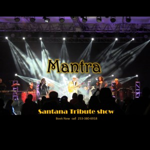 Mantra Santana Tribute Show - Santana Tribute Band / Salsa Band in Tacoma, Washington
