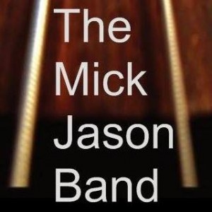 The Mick Jason Band - Rock Band in Wichita Falls, Texas