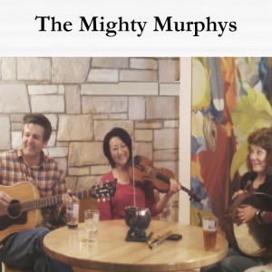 The Mighty Murphys - Celtic Music in Sacramento, California