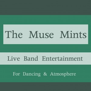 The Muse Mints - Cover Band in San Diego, California