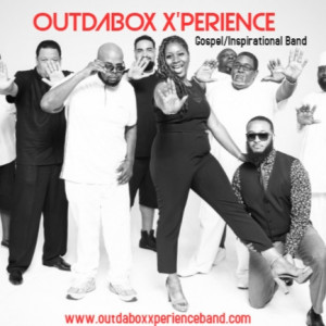 The OUTDABOX X'PERIENCE - Gospel Music Group in Washington, District Of Columbia