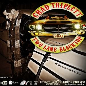 Chad Triplett and Two Lane Blacktop